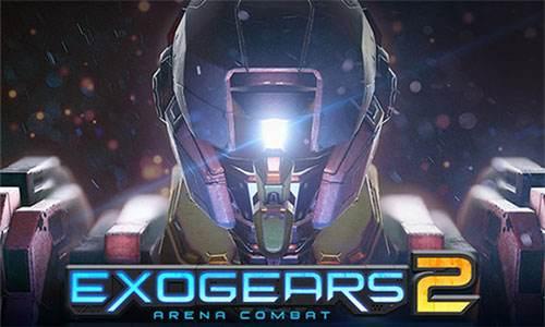 DIY机甲参加大战 机甲新作《EXOGEARS 2》测试开启