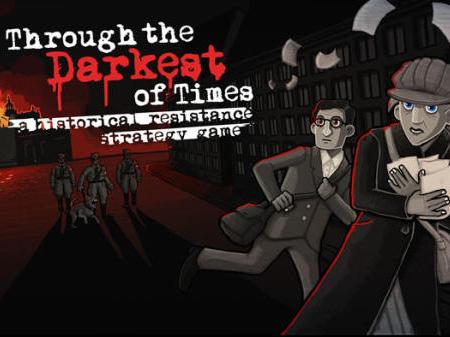 《Through The Darkest of Times》手机版正式推出