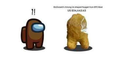 麦当劳炸鸡块被拍出3.9万美元 只因像《Among Us》角色