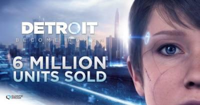 晨报 《底特律:化身为人》官宣销量破600万